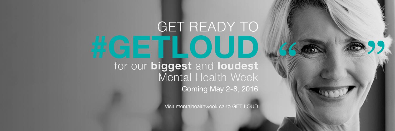 Get Loud For Mental Health Week