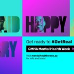 "Box saying ""Get ready to #GetReal"" CMHA Mental Health Week May 3-9, 2021"