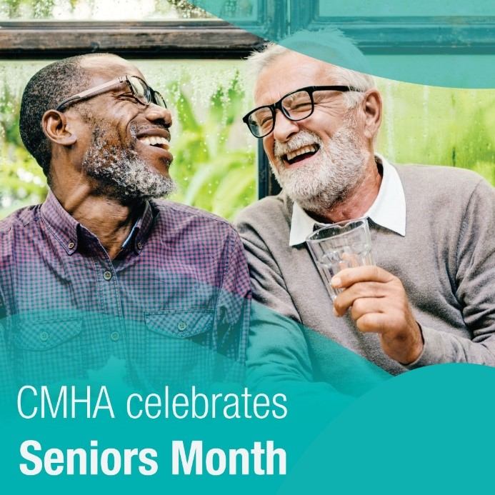 """Two older adults laughing and text """"CMHA celebrates Seniors Month"""""""